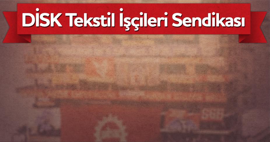 Devrimci İşçi Sendikaları Konfederasyonu DİSK Tekstil